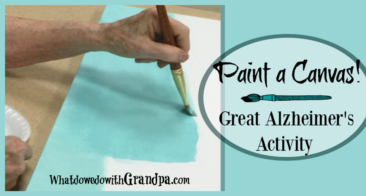 Paint a Canvas! (Alzheimer's Activity)