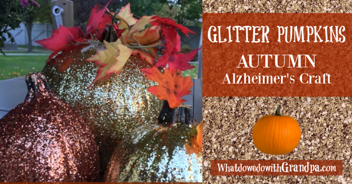Glitter Pumpkin Alzheimer's Activity